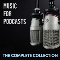 Music For Podcasts - The Complete Collection cover art