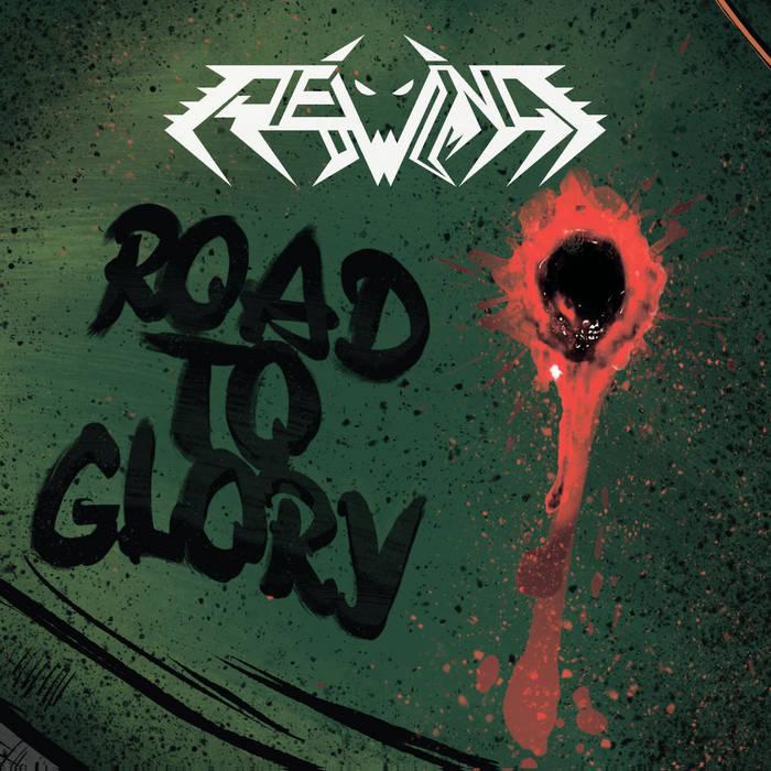 Дебютный альбом REWIND - Road to Glory (2017)
