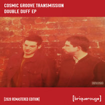 [BR023] : Cosmic Groove Transmission - Double Duff ep cover art