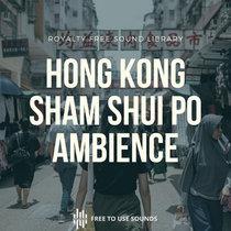 Market Sounds Hong Kong Sham Shui Po Market Ambience cover art