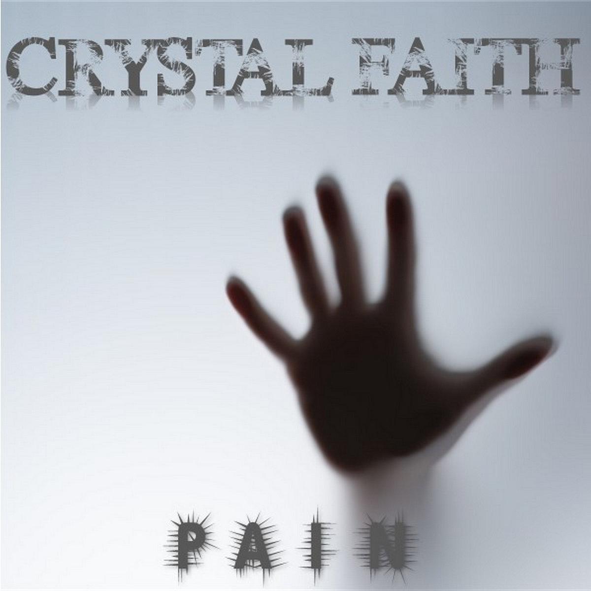 PAIN by Crystal Faith