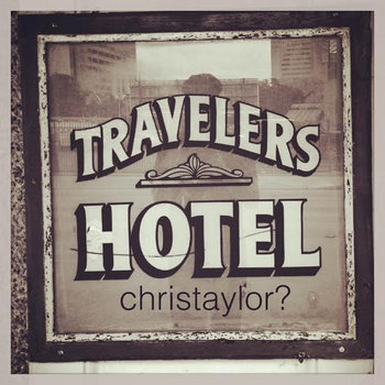 Travelers Hotel by Chris Taylor