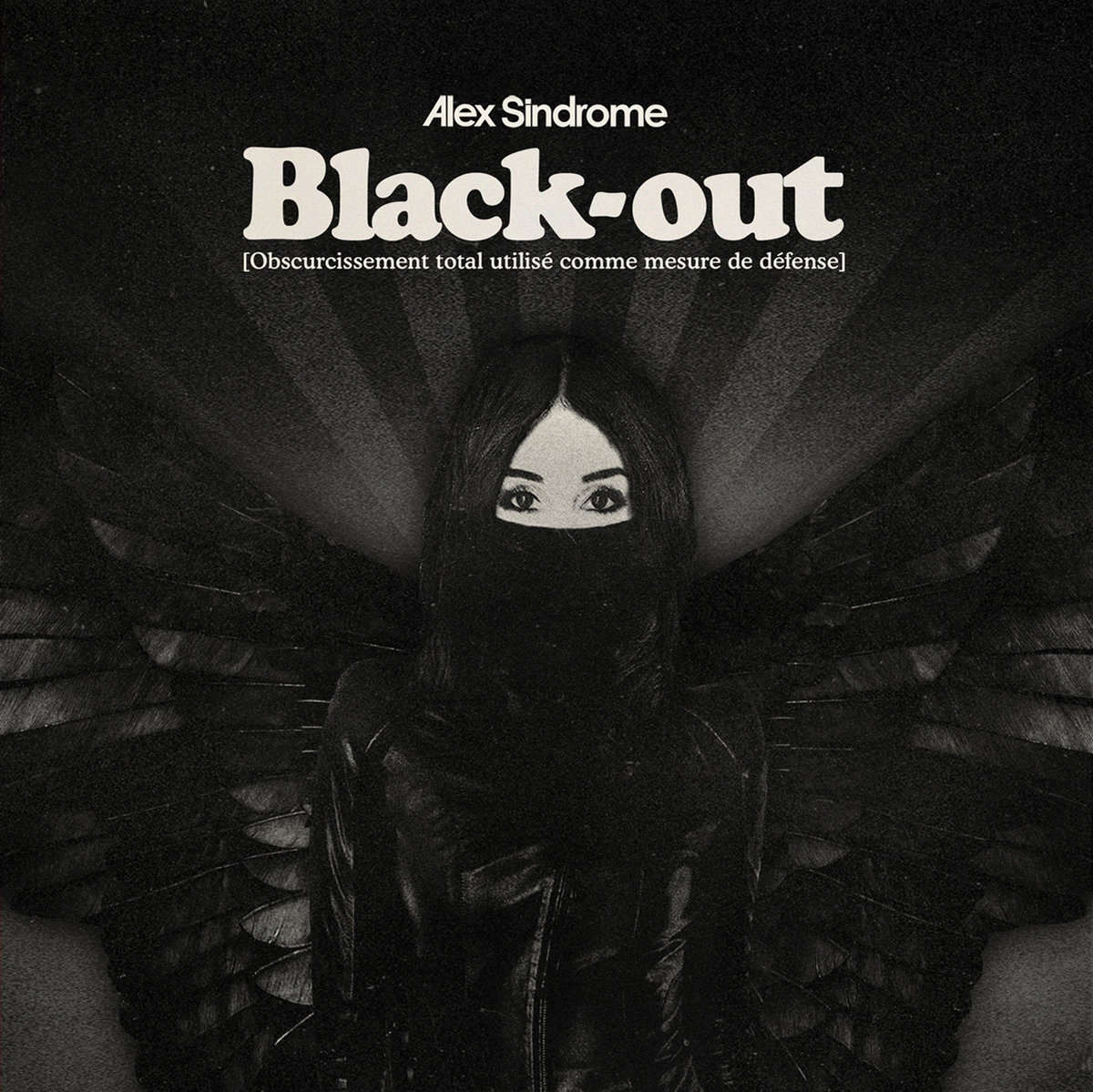 Black-out | Alex Sindrome