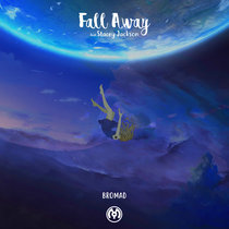 Fall Away (feat. Stacey Jackson) cover art