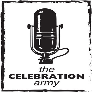 The Celebration Army - EP by The Celebration Army