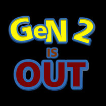 Gen 2 is Out cover art