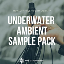 Ambient Hydrophone Sample Pack ! Underwater, Ice, Snow River & Waterfalls cover art