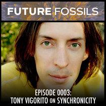 0003 - Tony Vigorito (Synchronicity) cover art