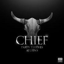 Thieves & ATLiens - Chief (MCR-043) cover art