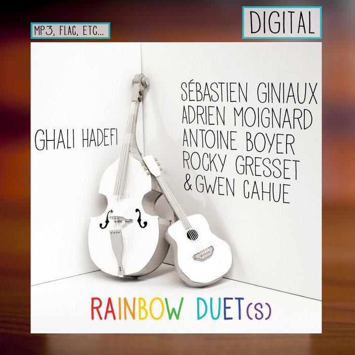 RAINBOW DUET(s) - Digital, by Sébastien Giniaux, Adrien Moignard, Antoine Boyer, Rocky Gresset, Gwen Cahue & Ghali Hadefi