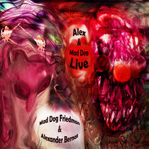 Alex & Mad Dog Live cover art