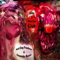 Alex & Mad Dog Live cover art