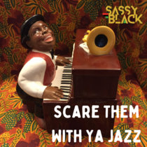 Scare Them With Ya Jazz cover art