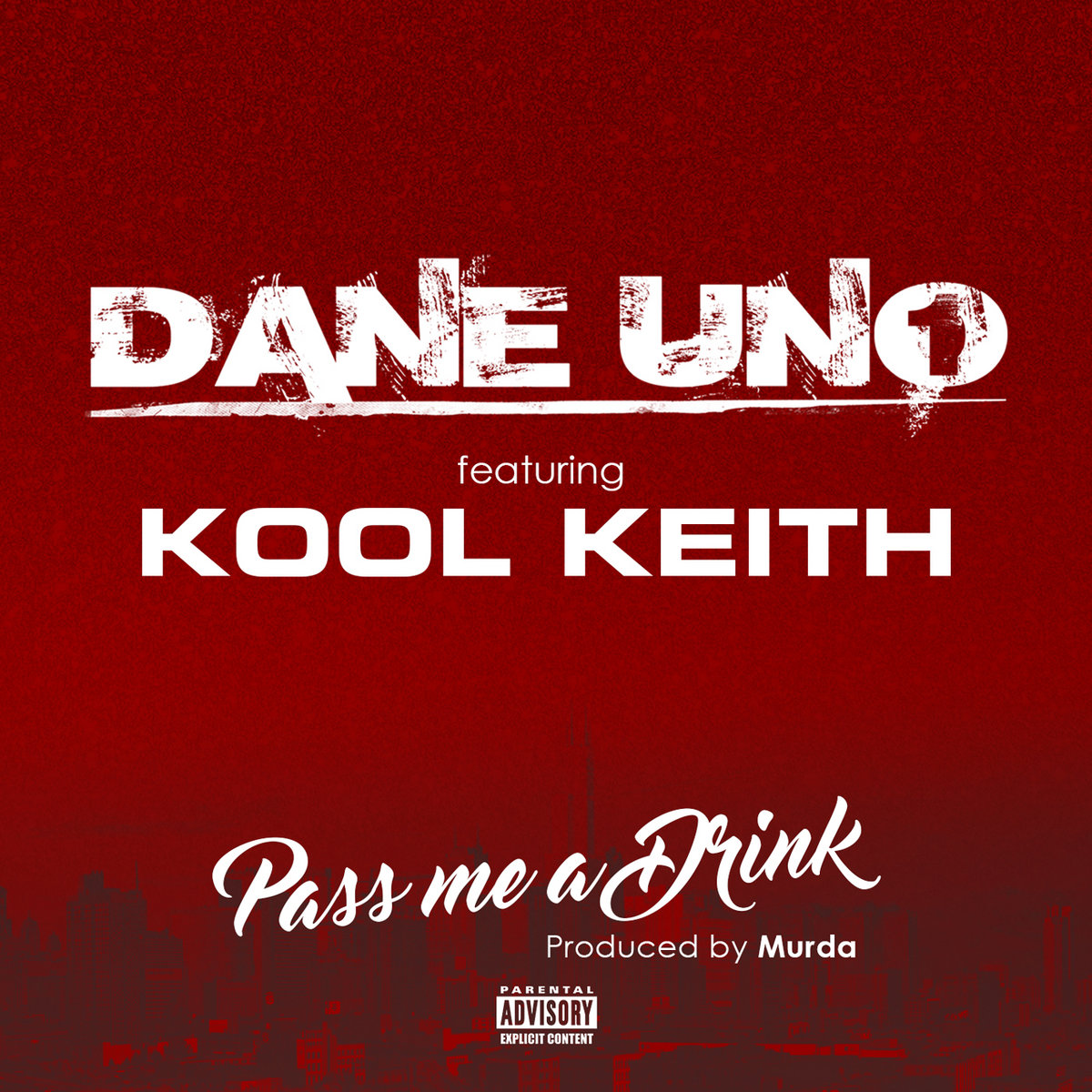 From Dane Uno Ft Kool Keith Pass Me A Drink Exclusive By