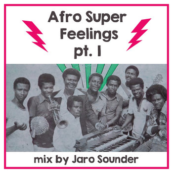 Afro Super Feelings 1 by Jaro Sounder