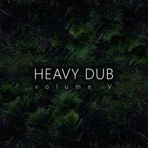 Heavy Dub Vol. 5 cover art