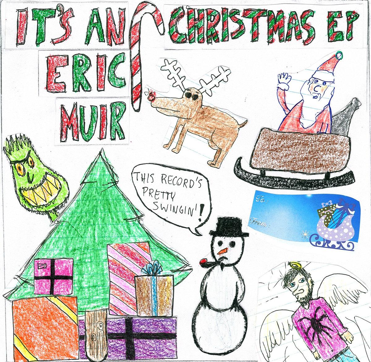 It\'s an Eric Muir Christmas EP | Eric Muir