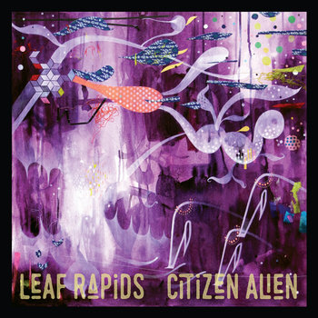 Citizen Alien by Leaf Rapids