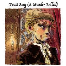 Trust Song (Single) cover art