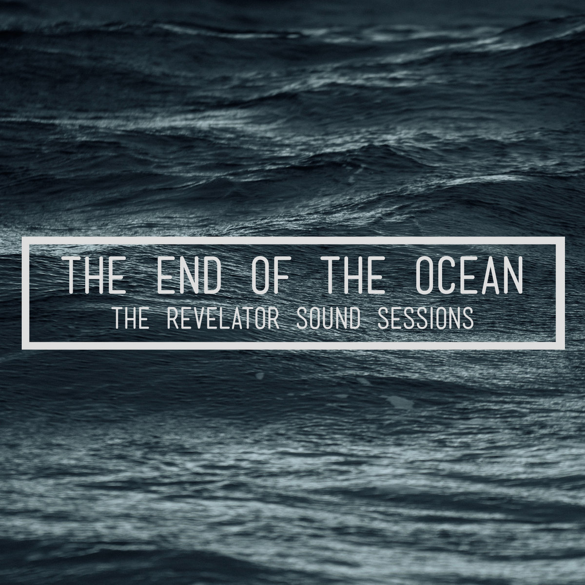 discography pacific  atlantic   the end of the ocean  rh   theendoftheocean bandcamp