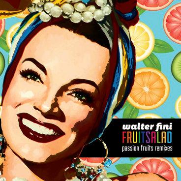 Fruit Salad (Passion Fruits Remixes) main photo