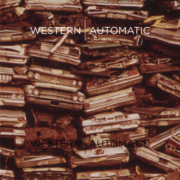 Western Automatic by Western Automatic