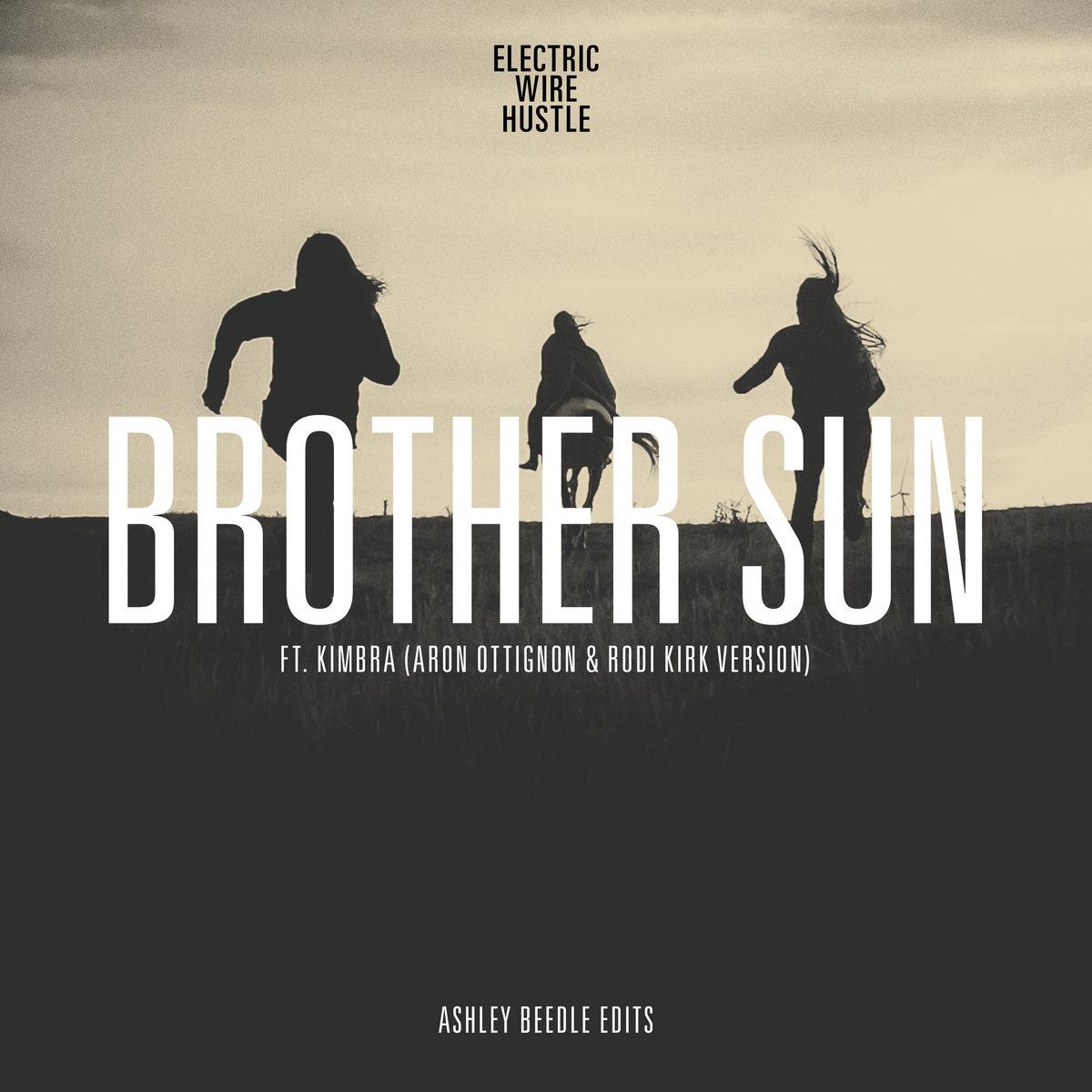 Brother Sun ft. Kimbra (Rodi Kirk & Aron Ottignon Version ...