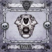 [MTXLT131] Ezekiel - Twilight Of The Dogs EP cover art