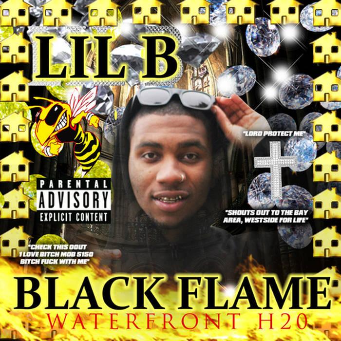 Black Flame | Lil B