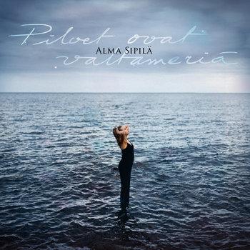 Pilvet ovat valtameriä by Alma Sipilä