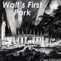 Walt's First Park - Part Three cover art