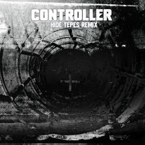 Controller (Hide Tepes Remix) cover art