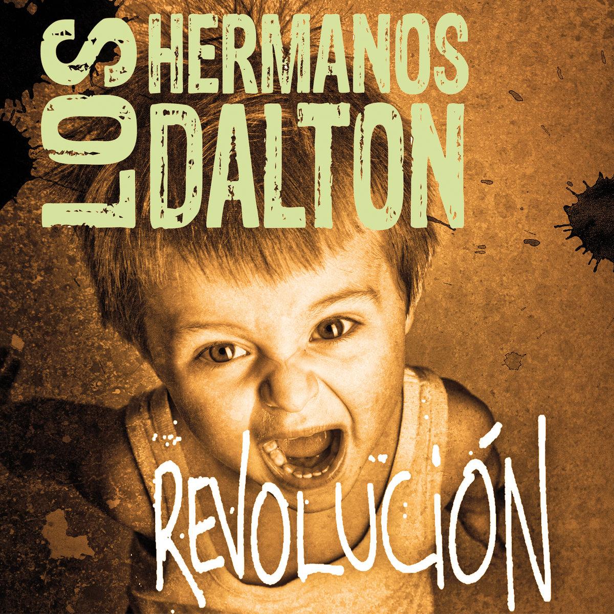 REVOLUCIÓN! | Los Hermanos Dalton