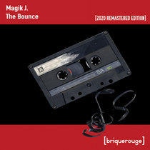 [BR055] : Magik J - The Bounce ep [2020 Remastered Edition] cover art
