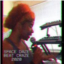 SPACE DAZE BEAT CRAZE 2020 cover art