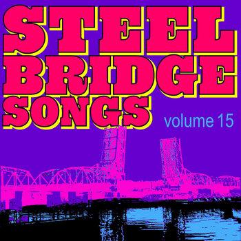 Steel Bridge Songs Vol. 15 by Holiday Music Motel
