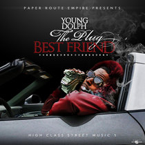Young Dolph - High Class Street Music 5 (The Plug Best Friend) cover art