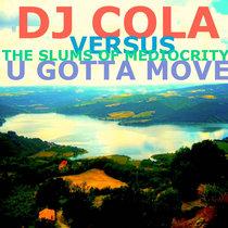 U GOTTA MOVE cover art