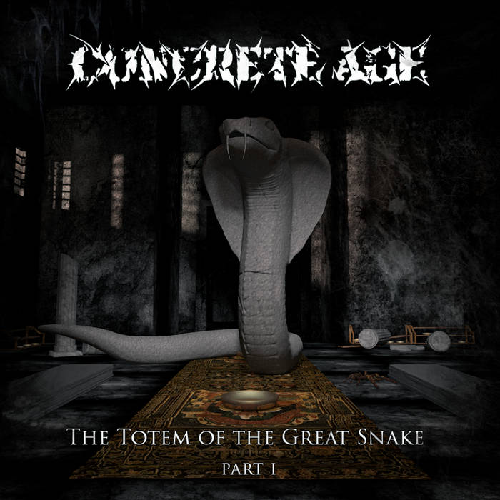 Новый релиз CONCRETE AGE - The Totem of the Great Snake. Part​ I (2017)