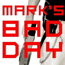 Marks Bad Day OST cover art
