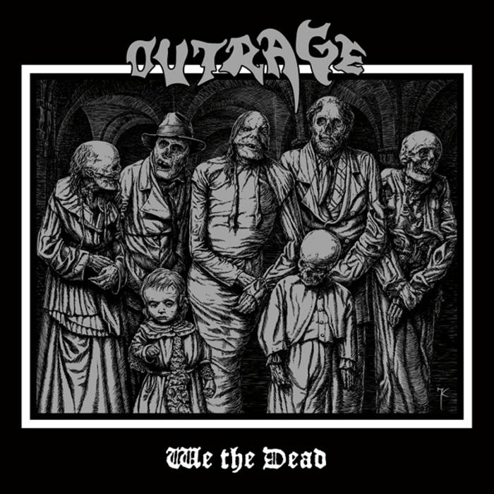 "OUTRAGE ""We the Dead"" cover art"