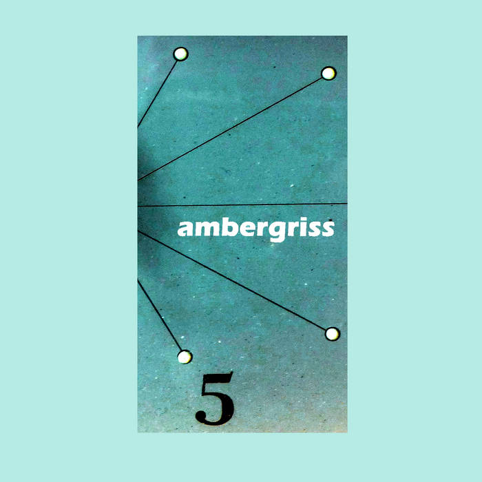 Ambergriss – Five