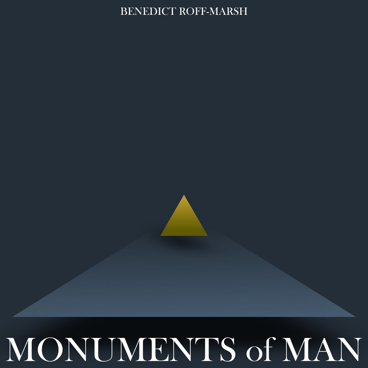Monuments of Man