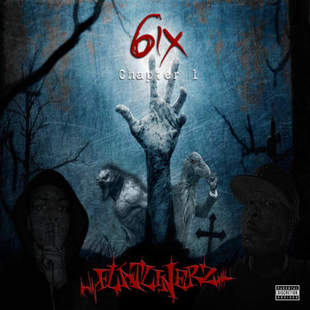 6ix: Chapter 1 by The Flatlinerz