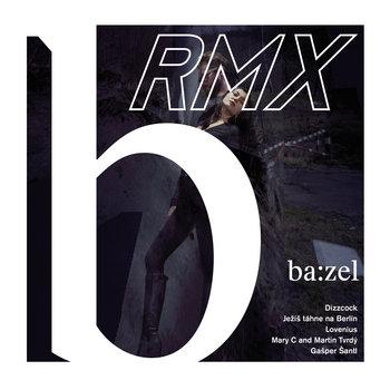 RMX by ba:zel