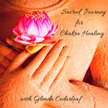 Sacred Journey for Chakra Healing cover art