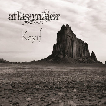 Keyif by Atlas Maior