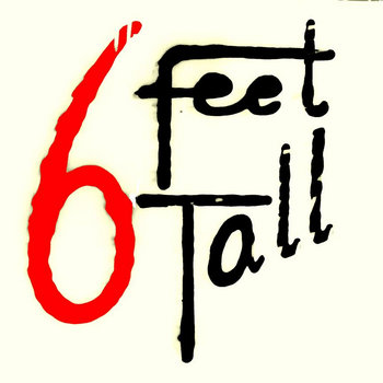 Music Six Feet Tall