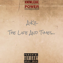 AiKz - The Life And Times... cover art