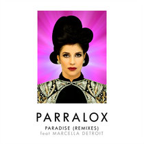 Paradise feat Marcella Detroit (Remixes) cover art
